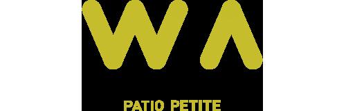 PATIO PETITE〈WA Series〉